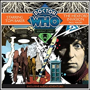 Doctor Who: Serpent Crest Part 4 - The Hexford Invasion Hörbuch