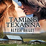 Taming Texanna | Alyssa Bailey