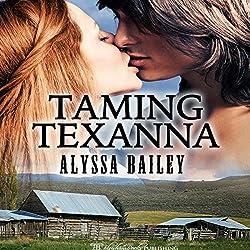 Taming Texanna