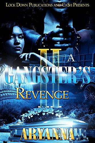 A Gangster's Revenge II: Family Over Everything for $<!---->