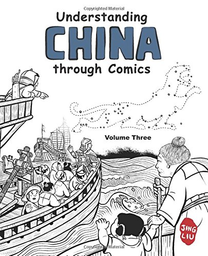 Understanding China through Comics, Volume 3: The Five Dynasties and Ten Kingdoms through the Yuan Dynasty under Mongol rule (907 - 1368) ebook