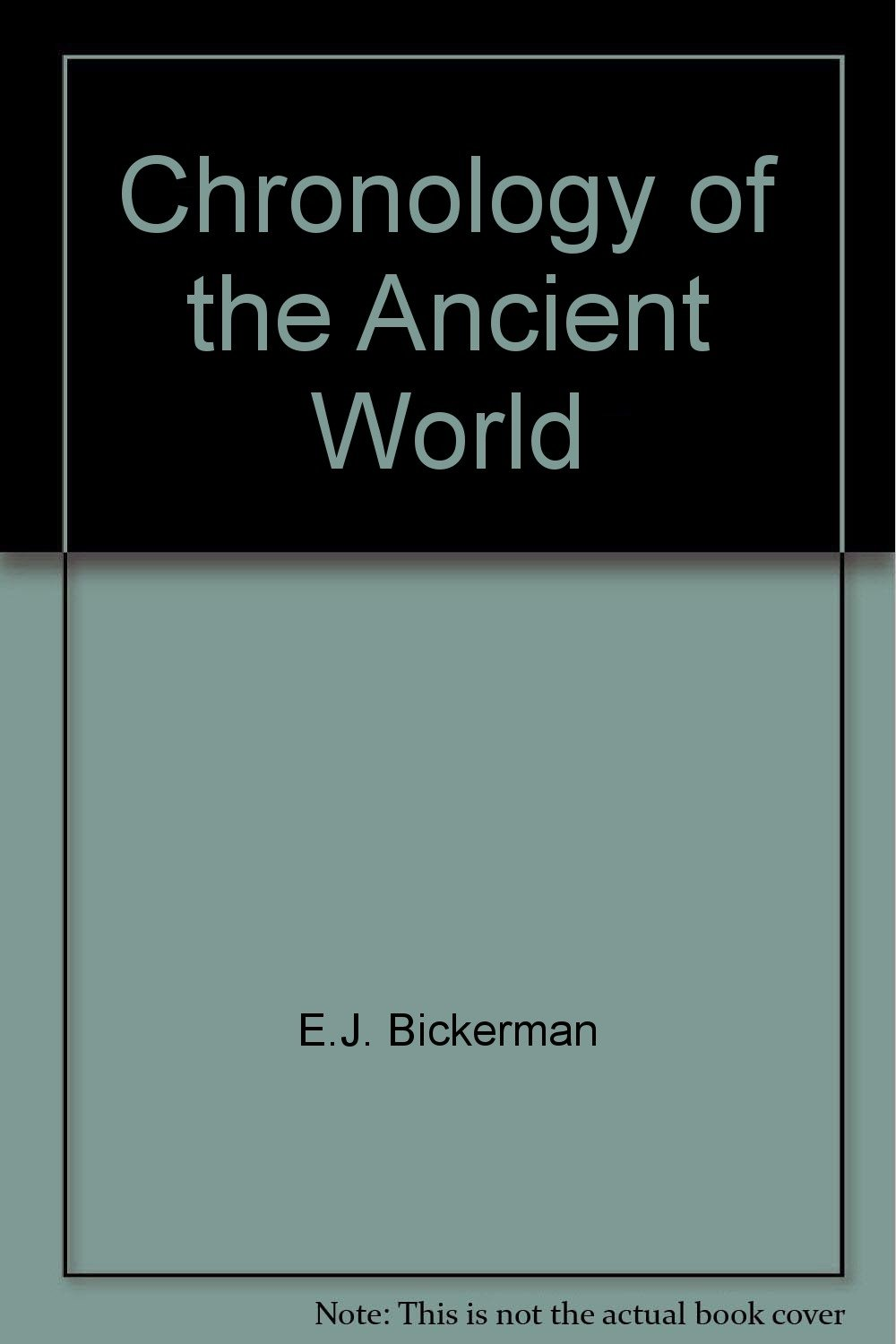 Chronology of the ancient world (Aspects of Greek and Roman life)