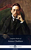 Delphi Complete Works of Anton Chekhov (Illustrated) (Delphi Series One Book 1) (English Edition)