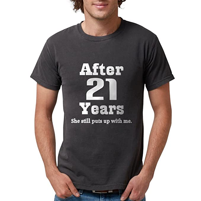 a5a40fe8b68 CafePress 21St Anniversary Funny Quote T-Shirt Mens Comfort Colors Shirt
