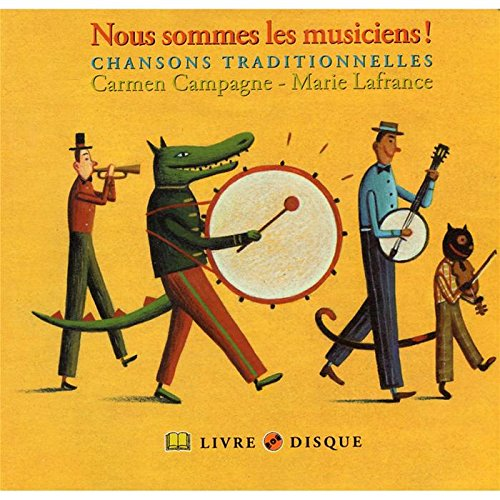Nous sommes les musiciens Carmen Campagne Multi-Artistes Distribution Select Children's Music