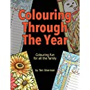 Colouring Through The Year: Colouring fun for all the family