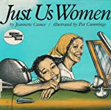 img - for Just Us Women book / textbook / text book