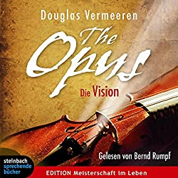 The Opus: Die Vision