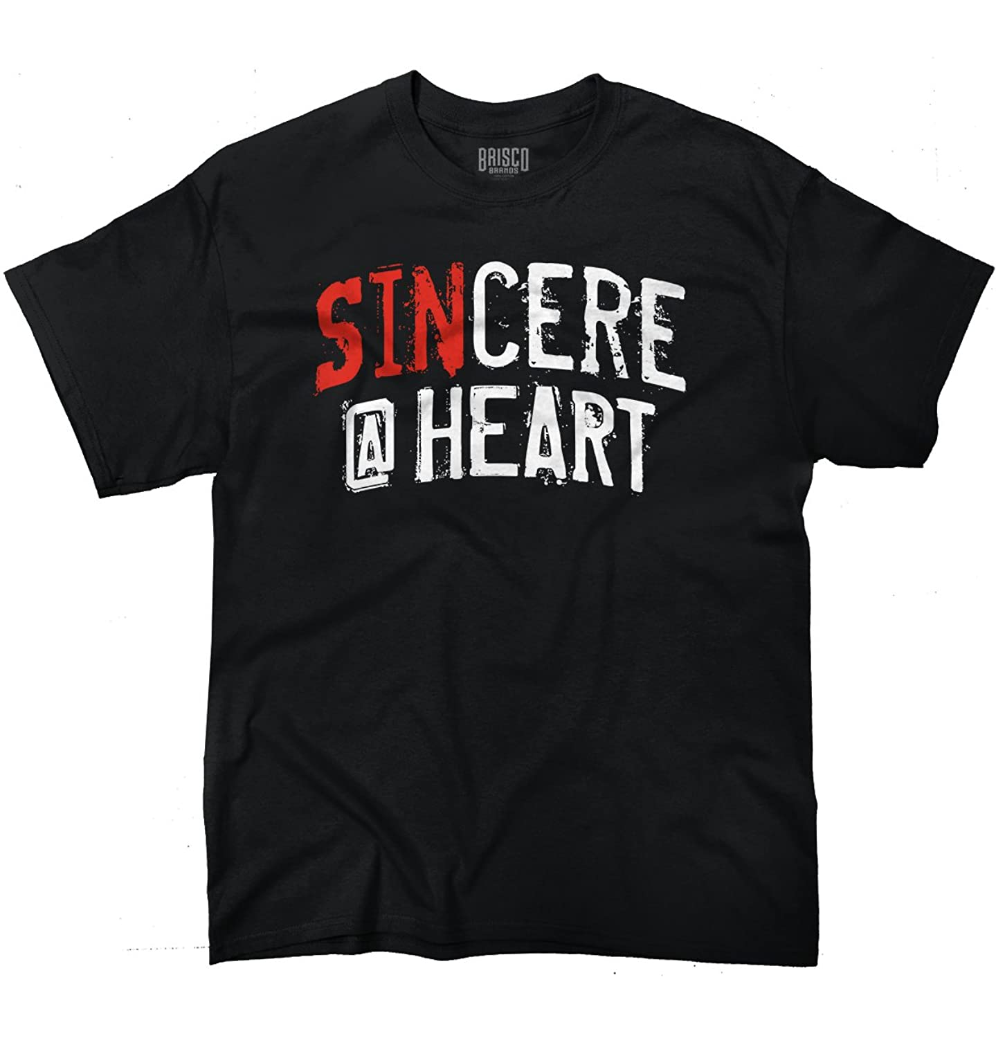 Sin-cere At Heart Funny T Shirt Humorous Novelty Fashion Gift T-Shirt Tee