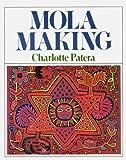 Mola Making, Charlotte Patera, 0832902721