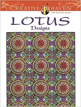 Creative Haven Lotus Designs Coloring Book Books