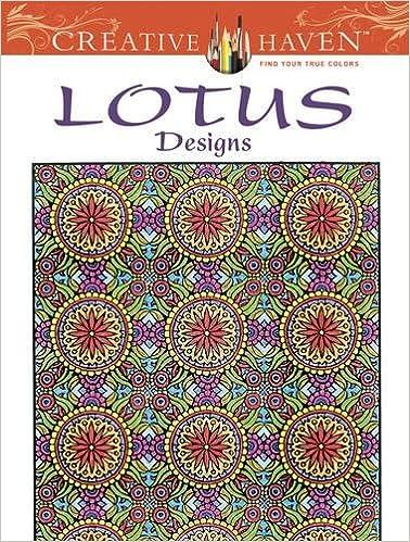 Creative Haven Lotus Designs Coloring Book Books Alberta Hutchinson 9780486490892 Amazon