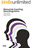 Manual de Coaching Neurolinguístico