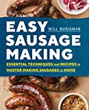 A step-by-step manual for mastering the art of sausage making at home              From picking quality cut meat to pairing it with the right seasoning and casing, you know that the best sausages are handmade. Easy Sausage Mak...
