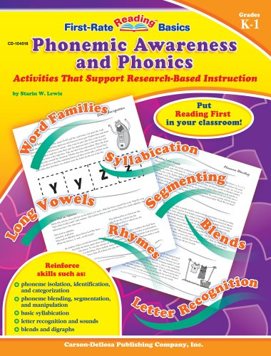 Phonemic Awareness and Phonics, Grades K - 1: Activities That Support Research-Based Instruction (First-Rate Reading Bas