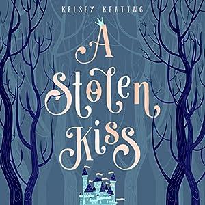 A Stolen Kiss Hörbuch