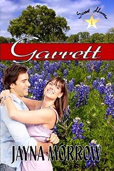 Garrett (Sweet Home Book 1) by [Morrow, Jayna]
