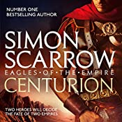 Centurion: Eagles of the Empire, Book 8 | Simon Scarrow