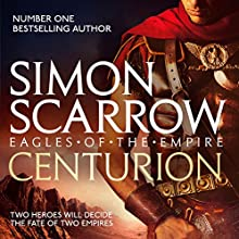Centurion: Eagles of the Empire, Book 8 Audiobook by Simon Scarrow Narrated by Jonathan Keeble