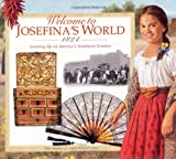 Welcome to Josefina's World, 1824, Yvette La Pierre, 1562477692