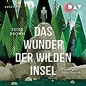 Das Wunder der wilden Insel Hörbuch von Peter Brown Gesprochen von: Stefan Kaminski