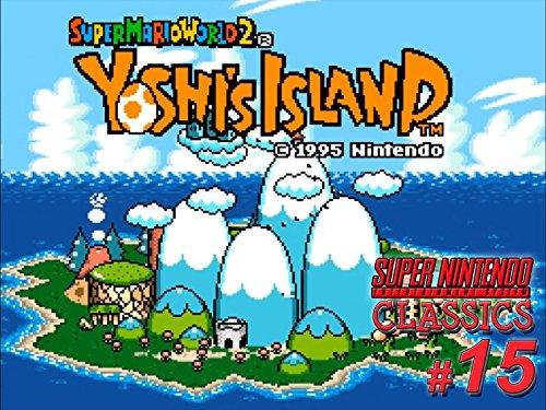 Clip: Yoshi's Island - World 1