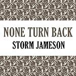 None Turn Back | Storm Jameson