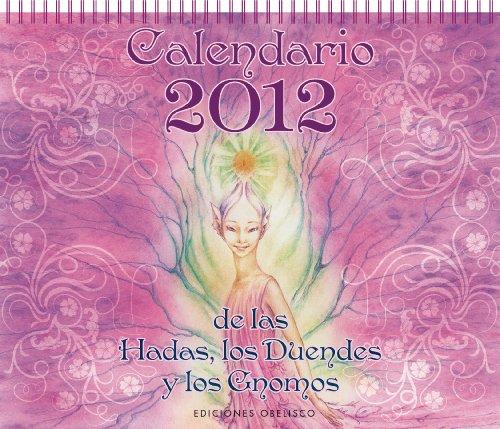 Calendario de las Hadas, los Duendes y los Gnomos
