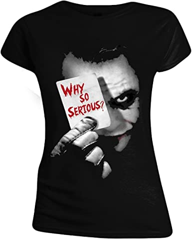 TALLA S. The Joker Why So Serious? Mujer Camiseta Negro, [Effekte/Besonderheiten] + Regular
