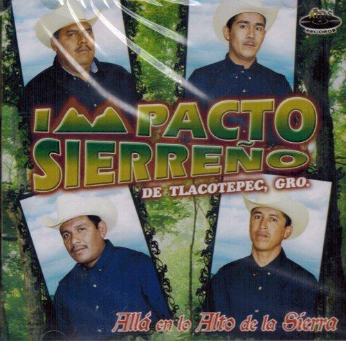Impacto Sierreno (Alla En Lo Alto De La Sierra) by Impacto Sierreno