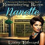 Remembering Raven: Nanette: A Paranormal Romance Series Book   Lacey Edward