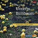 Unterm Birnbaum Hörbuch von Theodor Fontane Gesprochen von: Joachim Höppner