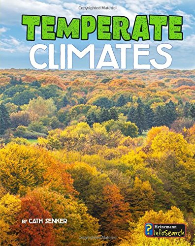 Temperate Climates (Focus on Climate Zones)