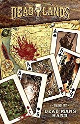 Dead Lands: Dead Man's Hand (Deadlands)
