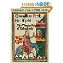 Gwenllian ferch Gruffydd: The Warrior Princess of Deheubarth (The Legendary Women of World History Book 6)