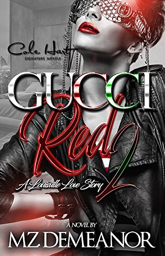 Gucci Red 2: A Louisville Love Story