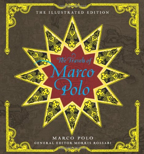 Read Online The Travels of Marco Polo, Illustrated Editions ebook