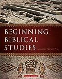 Beginning Biblical Studies