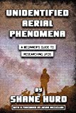 Unidentified Aerial Phenomena: A Beginner's Guide