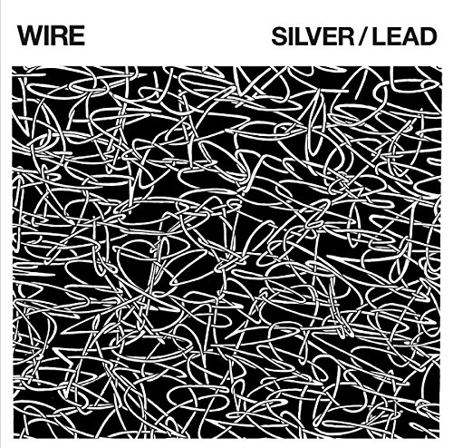 Wire - Silver - Lead - CD - FLAC - 2017 - FAiNT Download