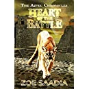 Heart of the Battle (The Aztec Chronicles Book 3)