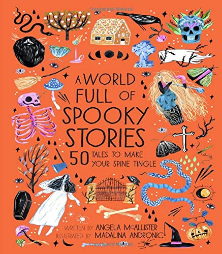 Short Story Halloween Party (A World Full of Spooky Stories: 50 Tales to Make Your Spine)