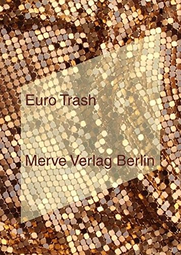 EURO TRASH (IMD) Taschenbuch – 24. Juni 2016 Svenja Bromberg Birthe Mühlhoff Danilo Scholz Damir Arsenijevic