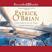 The Fortune of War: Aubrey/Maturin Series, Book 6 Audiobook by Patrick O'Brian Narrated by Patrick Tull