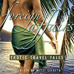Foreign Affairs: Erotic Travel Tales | Mitzi Szereto (editor)