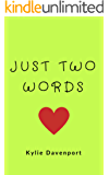 Just Two Words