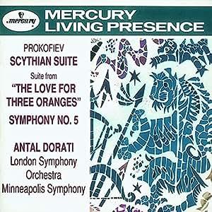 Prokofiev: Scythian Suite; Love for Three Oranges Suite; Symphony No. 5