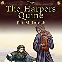The Harper's Quine: Gil Cunningham Mysteries Audiobook by Pat McIntosh Narrated by Andrew Watson