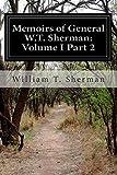 Memoirs of General W. T. Sherman: Volume I Part 2, William T. Sherman, 1500132888