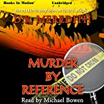 Murder By Reference: John Lloyd Branson Series, Book 4 | D. R. Meredith
